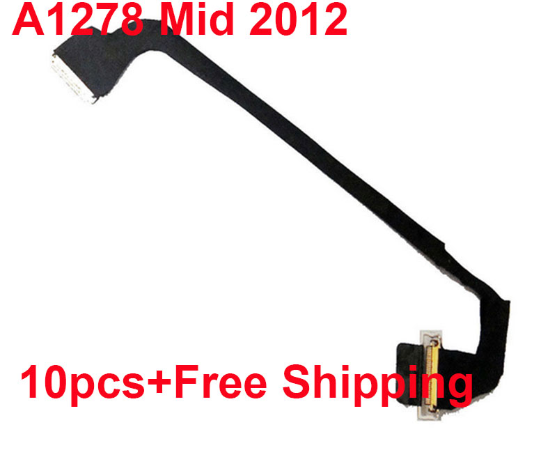 10pcs New Genuine For Macbook Pro 13 3 A1278 Unibody LCD Screen Flex Cable Lvds Year