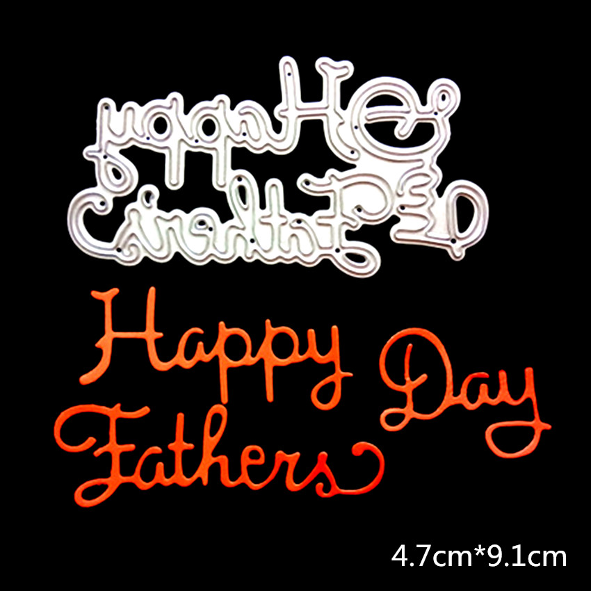 Happy Fathers Day Metal Cutting Dies DIY Scrapbooking Fathers Day Gift Festival Card Photo Album Making Cutting Tools CDW194