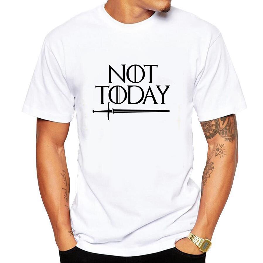 Men Funny T NOT TODAY Arya Stark T-SHIRT TEE LANISTER T Shirt GOT T Shirt 100% Cotton O-Neck Top Tee  Streetwear