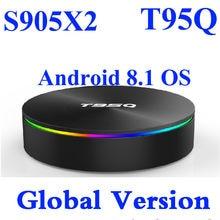 4 GB RAM Smart 4 K Android 8,1 TV BOX Amlogic S905X2 T95Q reproductor de medios 32G/64G DDR4 Quad Core 1000 M 2,4G y 5 GHz Dual Wifi BT4.1 T95Q