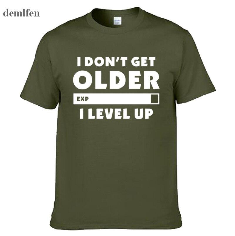 Moda eu não ficar mais velho eu nível até t-shirts gamers jogos de aniversário presente de natal masculino feminino manga curta o pescoço algodão t camisas