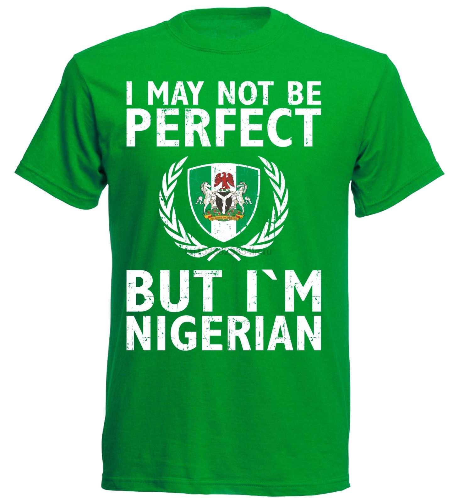 אופנה גברים T סביב צוואר חולצה אני לי לא להיות מושלם אבל אני ניגריה גברים כדורגלן ניגרי מודפס חולצה גברים