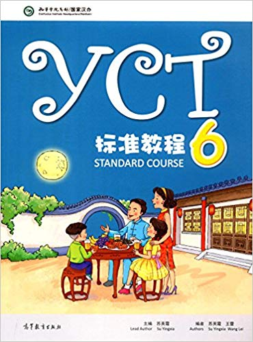 YCT Standard Course 6 for Entry Level Primary School and Middle School Students YCT Standard Course 6 for Entry Level Primary School and Middle School Students