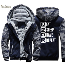 Eat Sleep Rave Repeat Hoodie Men Funny Printed Hooded Sweatshirt Coat 2018 Winter Thick Fleece Warm Jacket Brand Streetwear Mens