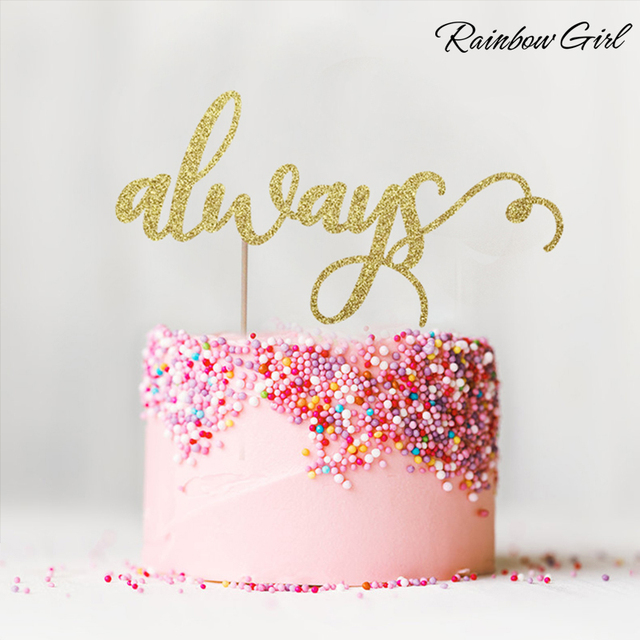 Aliexpress buy always cake topper many colors glitter wedding always cake topper many colors glitter wedding decor bridal shower engagement party favors decorations supplies junglespirit Choice Image