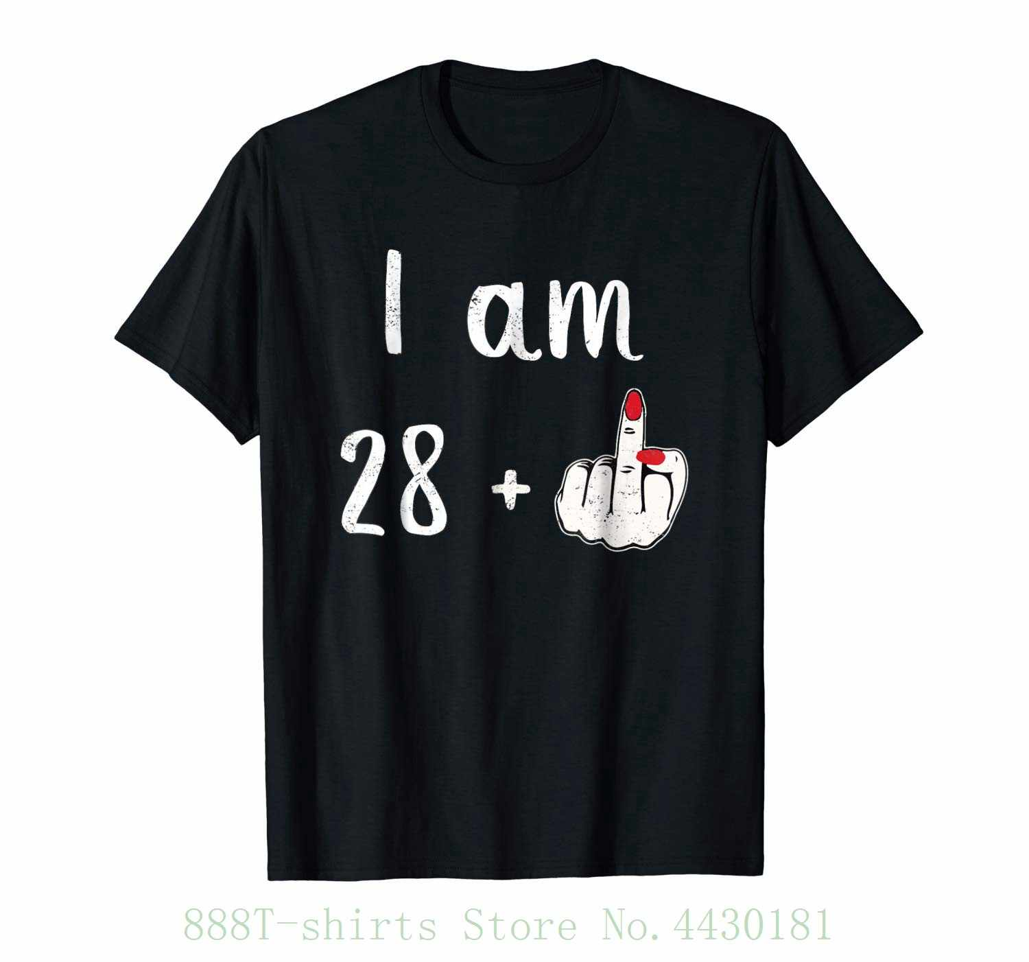 Womens Tee I Am 28 Plus Finger 29 Years Old Funny Birthday Gift T Shirt Female