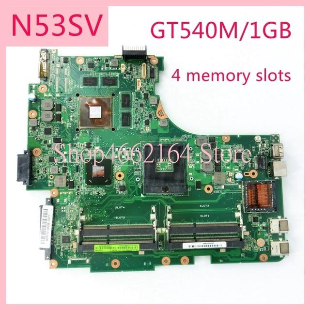 N53SV 4 slots de memória GT540M/1 GB mainboard REV2.0/REV2.2 Para ASUS N53S N53SV N53SN N53SM Laptop motherboard PLACA PRINCIPAL