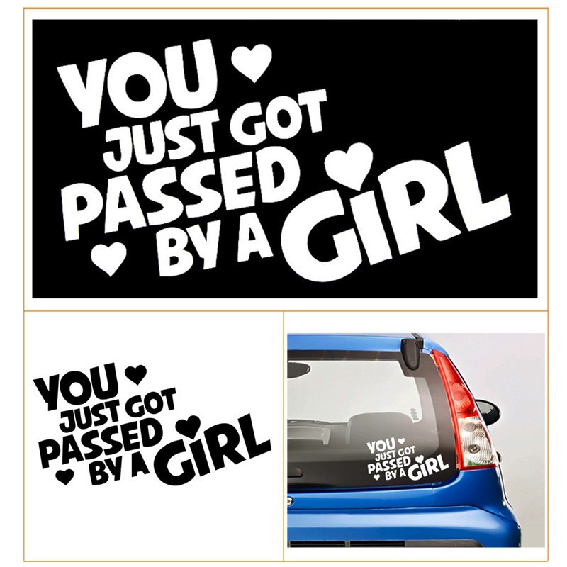 You Just Got Passed By A Girl white color glue car sticker accessories