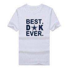 Newest 2017 Cowboys Best Dak Prescott ever T-shirt 100% cotton short sleeve o-neck T shirt 1109-1