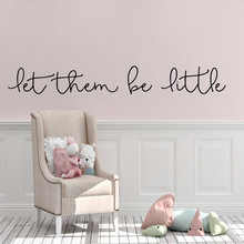 Pretty let them be little Home Furnishing Decorative Wall Sticker For Living Room Vinyl Mural Bedroom Art Decals Nursery Decor
