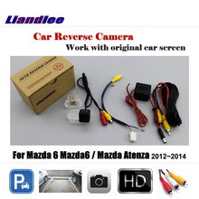 цена на Liandlee Car Reverse Rearview Camera For Mazda 6 Mazda6 / Mazda Atenza 2012~2014 Original Screen Backup Parking Camera
