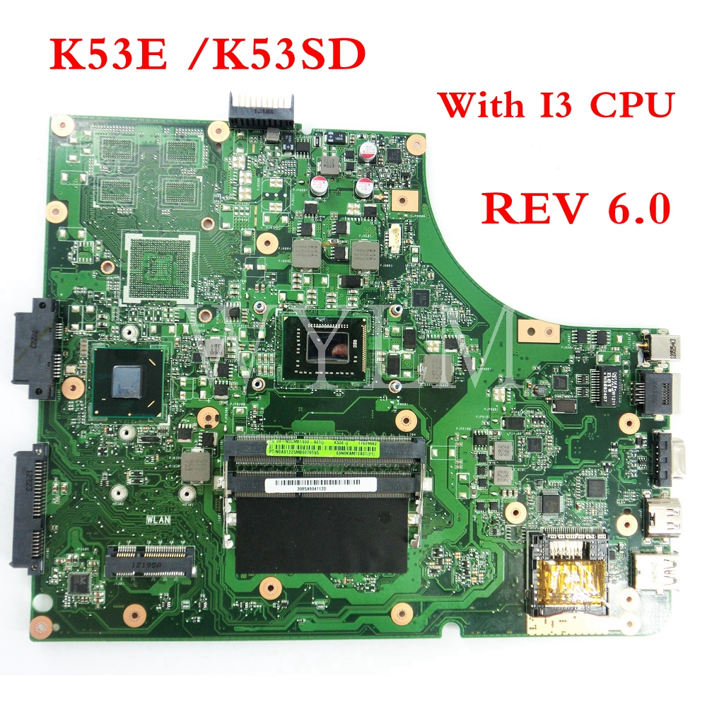 K53E with i3 cpu mainboard REV6.0 For ASUS K53E K53SD A53S K53S X53S P53S Laptop motherboard 60-N3CMB1900-A01Tested Working k53e motherboard rev 6 0 i3 cpu for asus a53s k53e x53e k53sd laptop motherboard k53sd mainboard k53e motherboard test 100