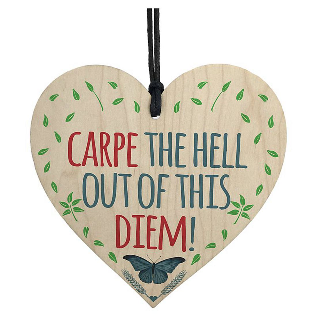 HOT SALE CARPE The Hell Out Of This DIEM! Motivational Hanging Heart Friendship Gift Sig ...
