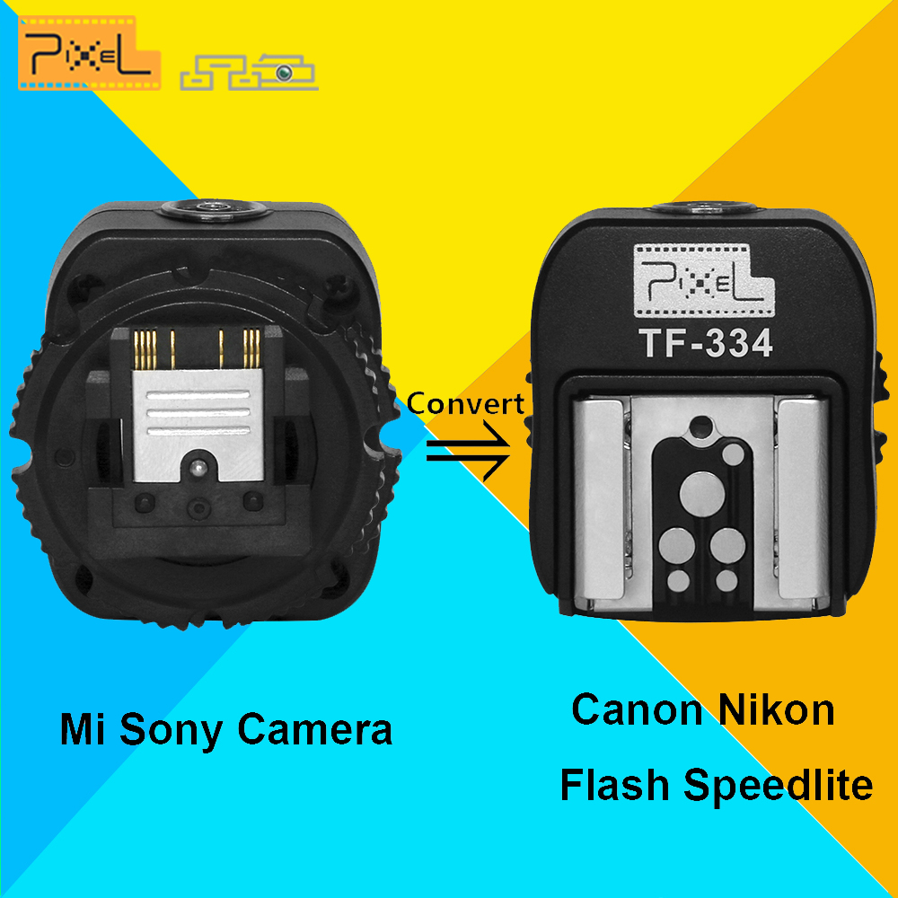 Pixel TF-334 Hot Shoe Adapter Converter For Sony A7 A7S A7SII A7R A7RII A7II NEX6 RX1 RX1R RX10 RX100II To Canon Nikon Speedlite