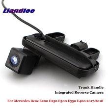Liandlee For Mercedes Benz E200 E250 E300 E350 E400 2017-2018 Car Rear View Backup Parking Camera / Integrated Trunk Handle