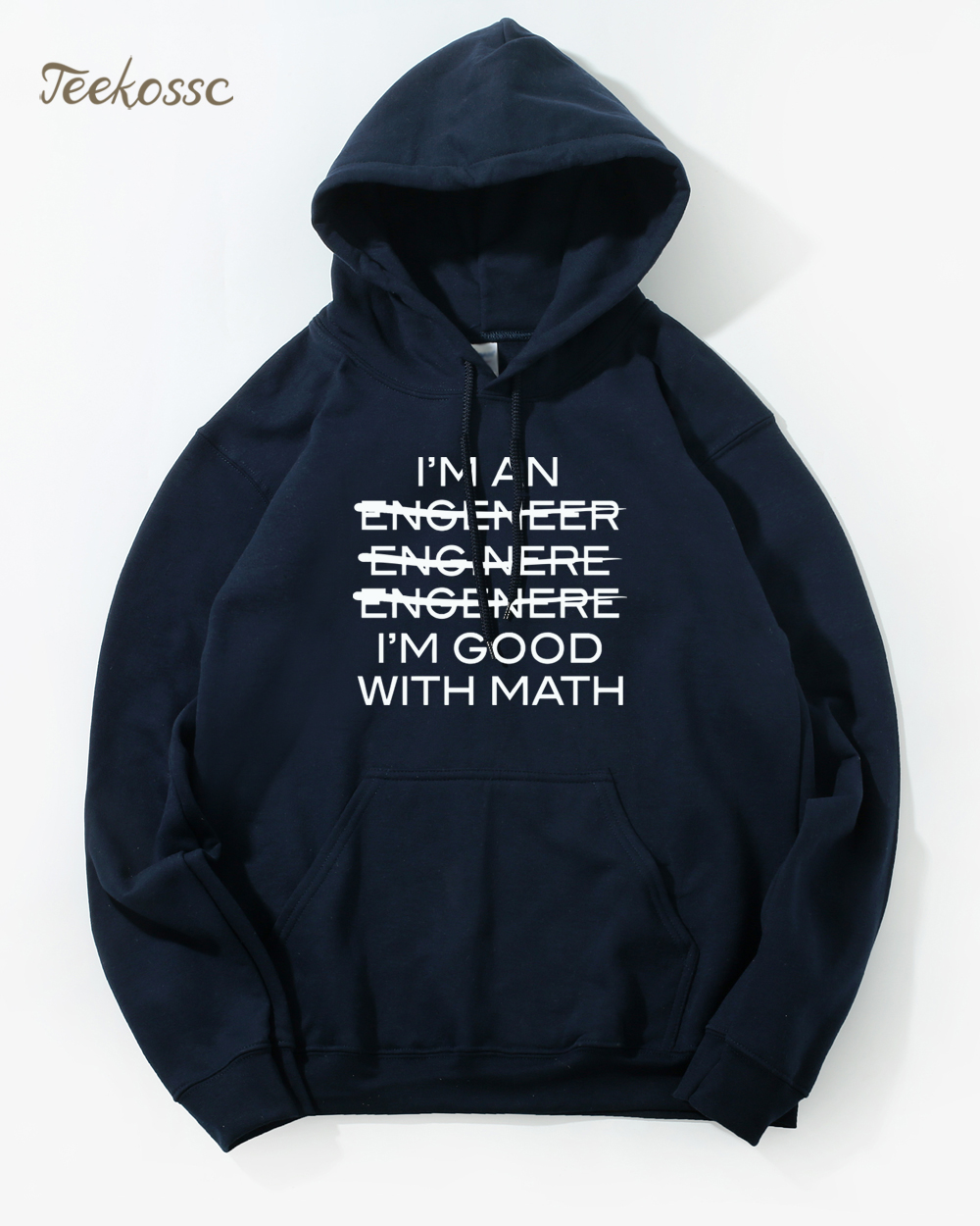 I'm An Engineer I'm Good With Math Hoodie Men Letter Hoodies Mens Winter Autumn Fleece Warm Lightweight Hooded Sweatshirts Male