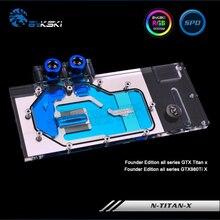 Bykski N-TITAN-X Full Cover Graphics Card Water Cooling Block RGB/RBW/ARUA for Founder Edition all series GTXTitan X /GTX980Ti X