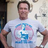 Venha comigo se você quiser elevador arnold schwarzenegger t camisa casual dos homens hipster aptidão tshirts verão topos t homme camisa