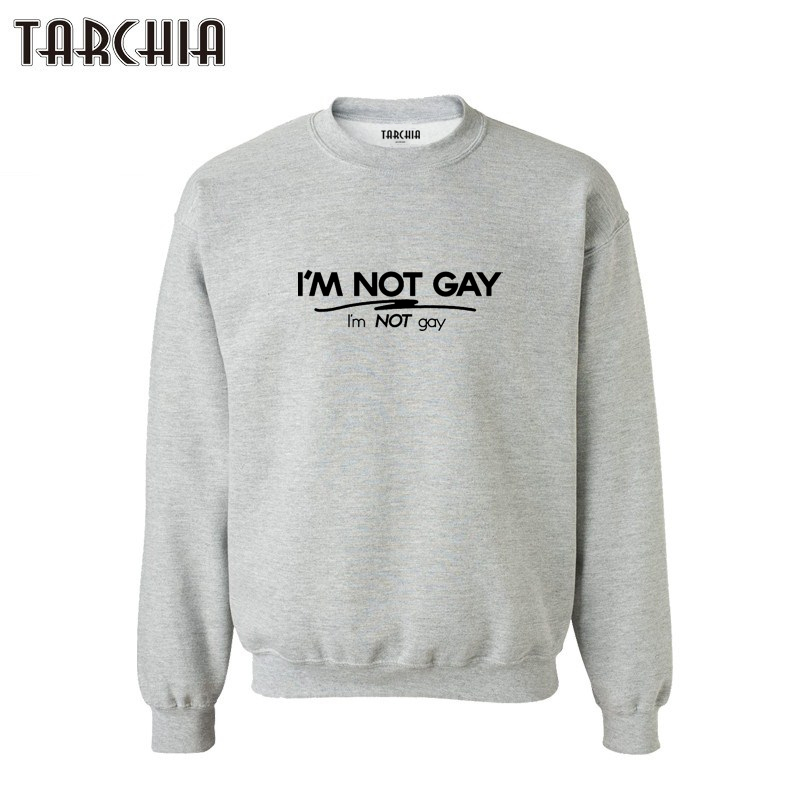 TARCHIA sprots survetement homme marque sweatshirt personalized i'm not gay man 2019 new brand hoodies parental  coat casual