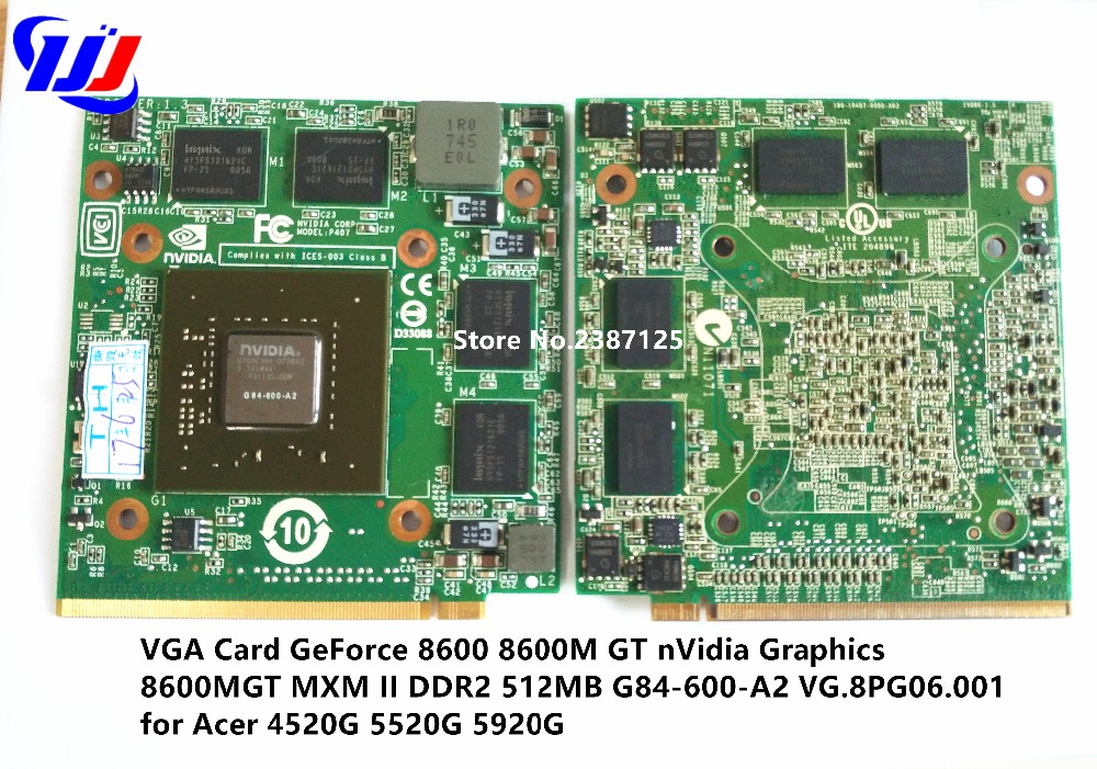 VGA Card GeForce 8600 8600M GT nVidia Graphics 8600MGT MXM II DDR2 512MB G84-600-A2 VG.8PG06.001 for Acer 4520G 5520G 5920G computador cooling fan replacement for msi twin frozr ii r7770 hd 7770 n460 n560 gtx graphics video card fans pld08010s12hh