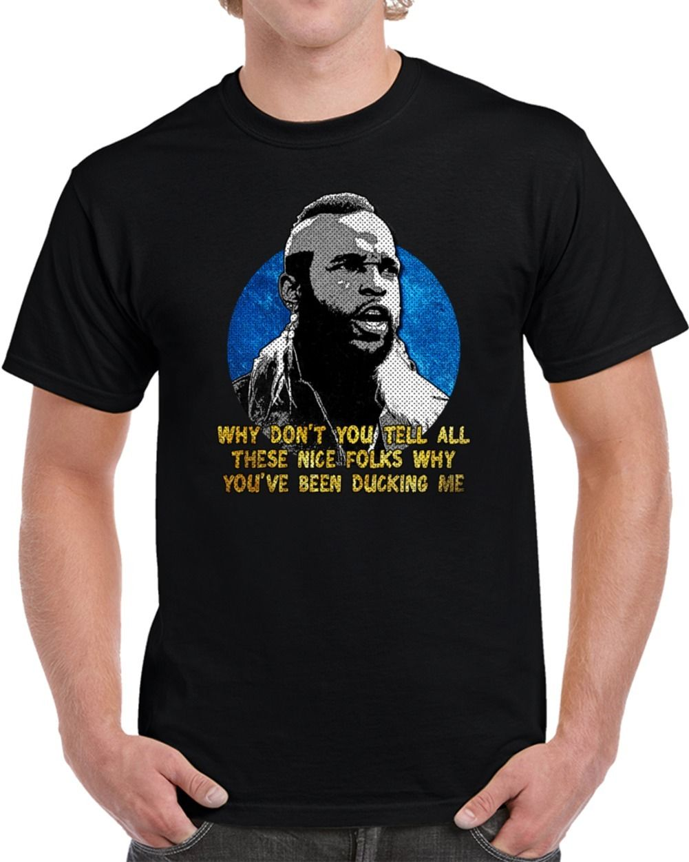 Clubber Lang Rocky III Quote Ducking Me Parody Movie T Shirt S M L XL 2XL 3XL Graphic Tees Boyfriend Gift 2019 Men T Shirt image