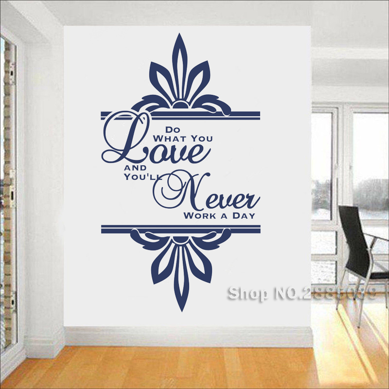 New Creative Wall Sticker Quotes Do What You Love And Never Work A Day, Vinyl Wall Decals Quote Art Home Decor Wallpapers LC634