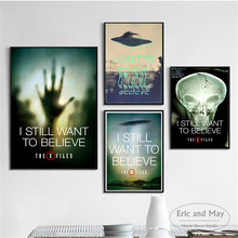 I Want To Believe X Files TV Series Wall Pictures Posters Prints Canvas Art Unframed Paintings Decoration Modern Home Decor