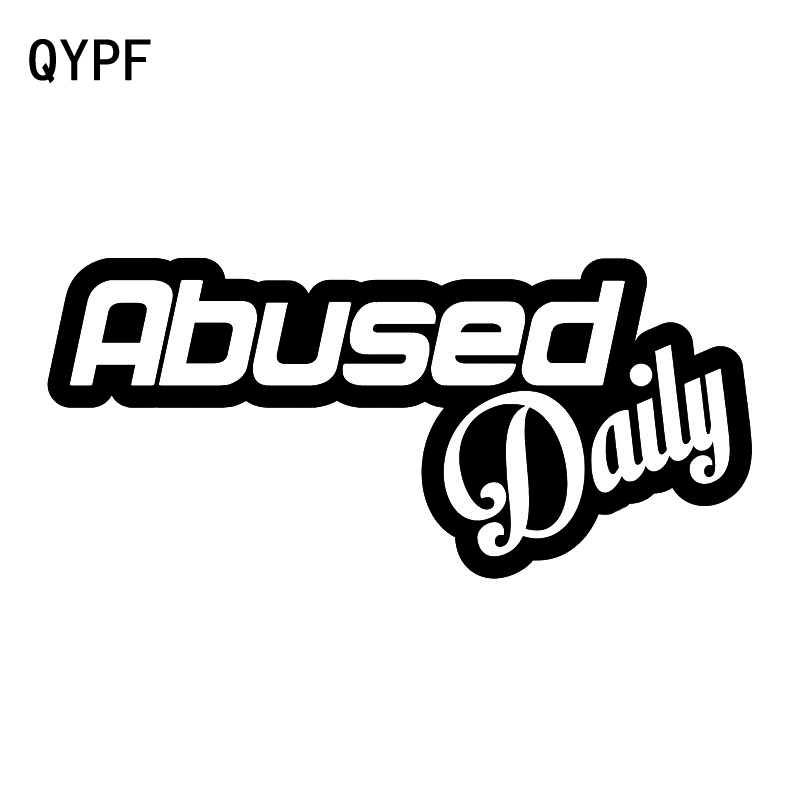 QYPF 15.5CM*7CM Abused Daily Funny Car Styling Vinyl Car Sticker Decal Black Silver Accessories C15-2075