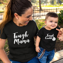 Tough Mama Tough Cookie Mother and Son/Daughter