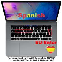Купить с кэшбэком Spain EU-Enter Keyboard Cover Protector for Macbook Pro 13Air 11 12 15 touchbar Model A1706/A1466 A1707/A1990/A1398/A1534