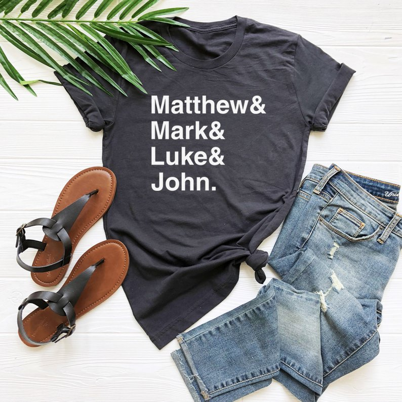 Matthew and mark and luke and john Letters Women tshirt Cotton Casual Funny t shirt For Lady Yong Girl Top Tee Drop Ship S-221