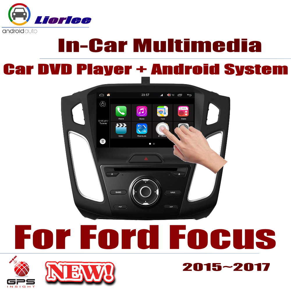 Car Radio DVD Player GPS Navigation For Ford Focus 2015~2017 Android HD Displayer System Audio Video Stereo In Dash Head Unit