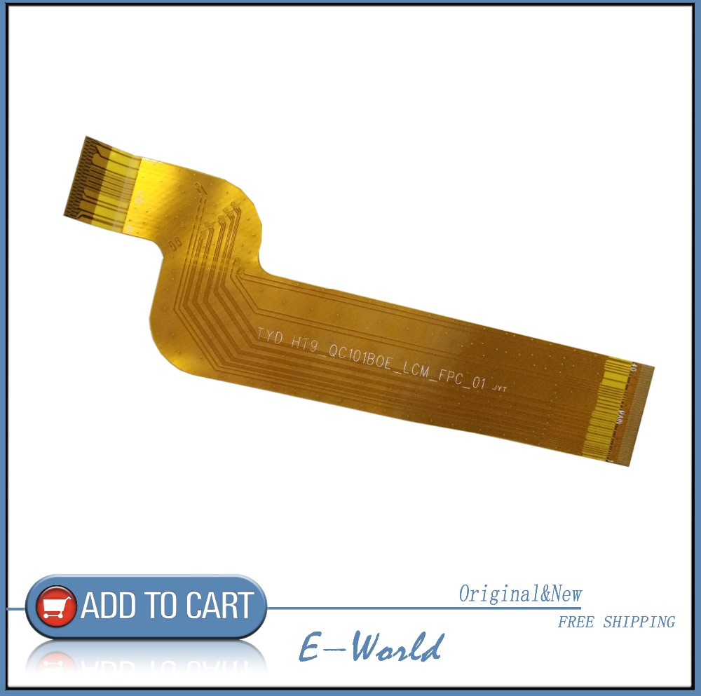 Original and New LCD Cable TYD HT9_QC101B0E_LCM_FPC_01 JYT TYD HT9_QC101BOE_LCM_FPC_01 JYT for tablet pc free shipping
