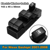 Electric Window Switch Fensterheber Schalter Car Rear Glass Main Control Window Lifter Switch For Qashqai 2001