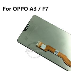Image 4 - F7 LCD עבור OPPO A3 LCD תצוגה עם מסך מגע Digitizer עצרת החלפה עבור Oppo F7 CPH1819 CPH1821 / A3 CPH1837