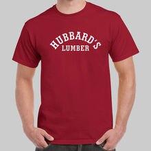853827c4 Hubbard S Lumber Wore on TV Cardinal Red T-shirt USA Size Cotton Male Tee  Designing