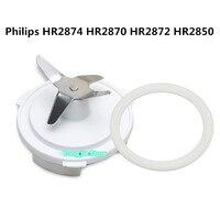 ผลิตภัณฑ์เดิมผสมมีด+แหวนปิดผนึกเหมาะสำหรับฟิลิปส์ชิ้นส่วนเครื่องปั่นHR2874 HR2870 HR2872 HR2850