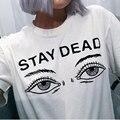 2017 Mujeres Harajuku Femenina Camiseta Del Verano Carta Moda Impreso de Estancia muerto O Cuello de la Camiseta de Gran Tamaño Suelta de Manga Corta Camisa de la Tapa