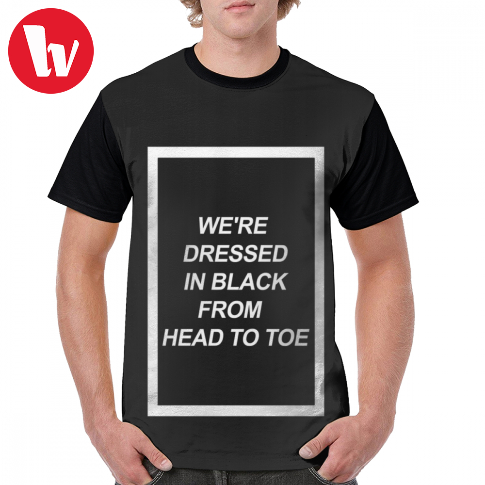 The 1975 T Shirt We Are <font><b>Dressed</b></font> In Black T-Shirt 5x Cute <font><b>Graphic</b></font> Tee Shirt Classic 100 Percent Polyester Short Print <font><b>Tshirt</b></font> image