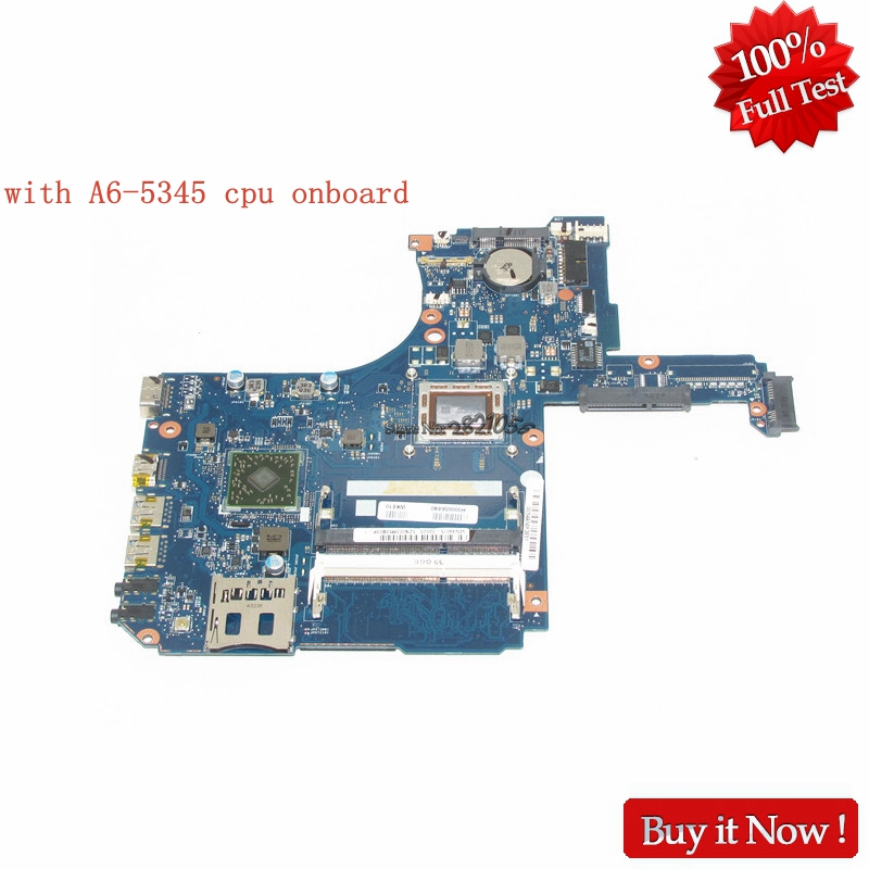 NOKOTION H000056840  for Toshiba Satellite S55D S50-D S50-A Laptop Motherboard With A6-5345 CPU OnboardNOKOTION H000056840  for Toshiba Satellite S55D S50-D S50-A Laptop Motherboard With A6-5345 CPU Onboard