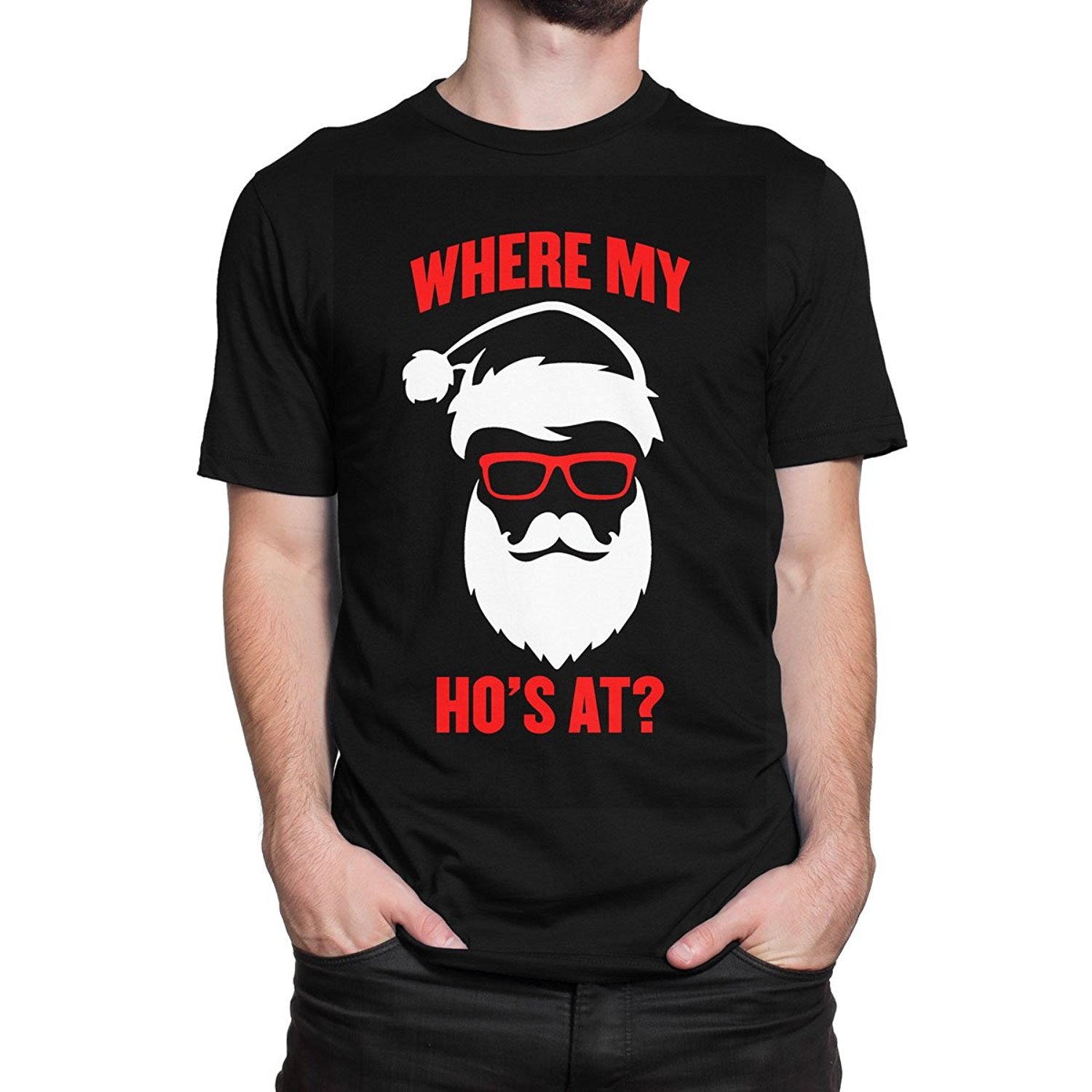 Santa Claus Where My Hos At ? Christmas Mens Print Haus T-Shirt Youth Round Collar Customized T-Shirts