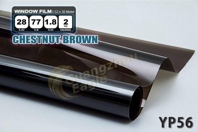 1.52*30m High-performance PET Car Solar Window Tint Film window Foil Free Shipping / Chestnut   Brown/ YP-56