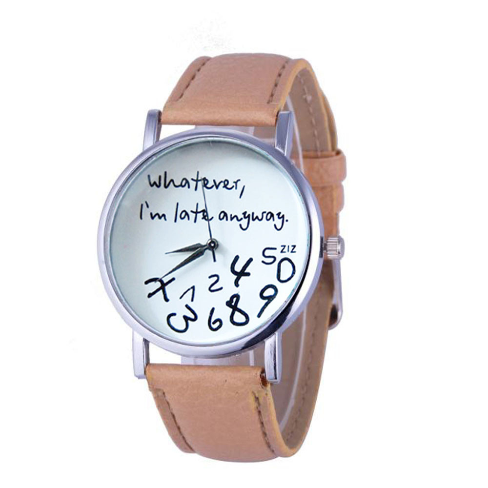 Mance Whatever I am Late Anyway Letter Pattern Leather Men Women Watches New Style Woman Wristwatch Lady Watch Hot Sale 999
