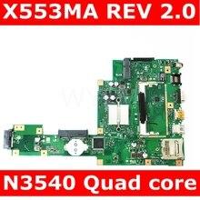 X553MA avec N3540 carte mère CPU REV 2.0 pour ASUS F503M X503M F553MA X503MA D503M carte mère d'ordinateur portable 100% testé livraison gratuite