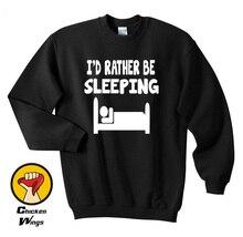 Id Rather Be Sleeping Tee Shirt Crewneck Sweatshirt Unisex More Colors XS - 2XL