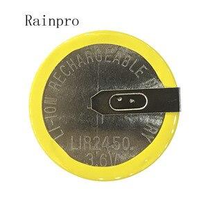 Rainpro 2PCS/LOT LIR2450 horizontal welding foot battery 3.6V rechargeable coin cell battery charging 2450(China)