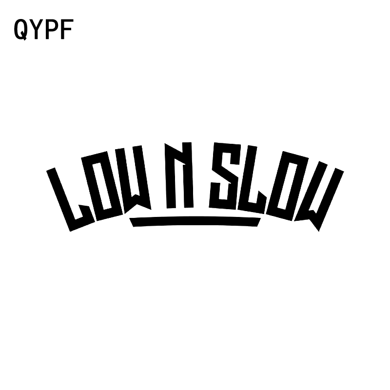 QYPF 16CM*4.9CM Funny Low N Slow Car Sticker Vinyl And Window Waterproof Decals For Black Sliver C15-2247