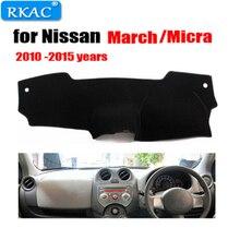 RKAC Приборная панель автомобиля для Nissan March Micra 2010 до 2015 лет правой рукой дисков dashmat охватывает инструмент platformaccessories