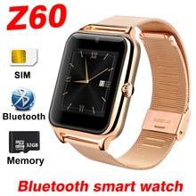 2017 Смарт часы z60 Bluetooth SmartWatch для Android IOS Apple, телефон Нержавеющаясталь sim-tf Камера шагомер PK V8 A1 X6 u8 Y1