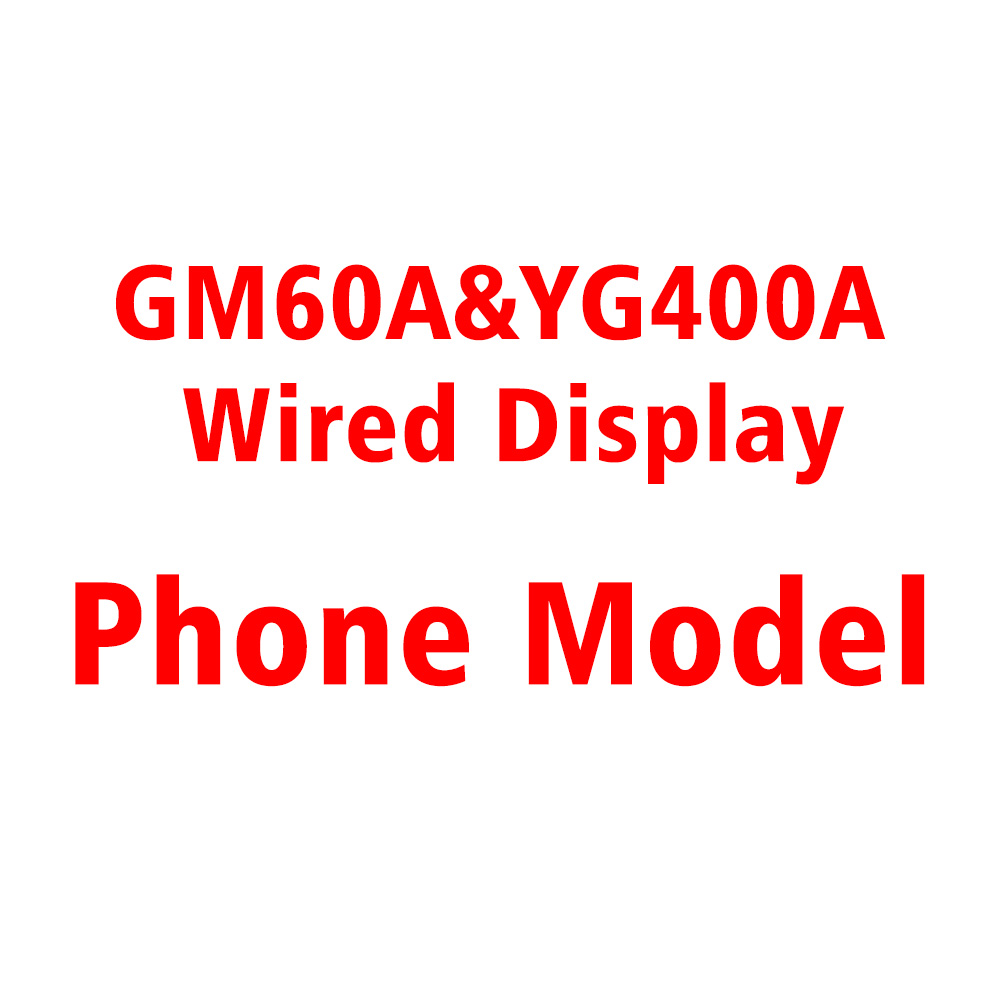 GM60A YG400A YG500A YG600A Projector Sync Wired Display Phone Model List and APP List